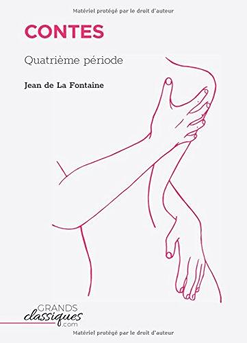 Contes: Quatrième période par Jean de La Fontaine