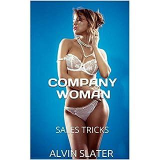 COMPANY WOMAN: SALES TRICKS