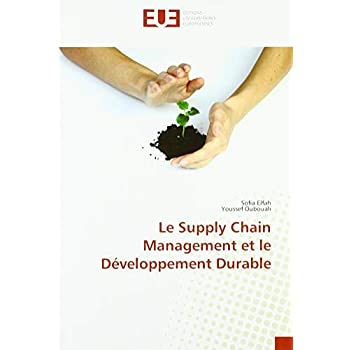 Le Supply Chain Management et le Développement Durable