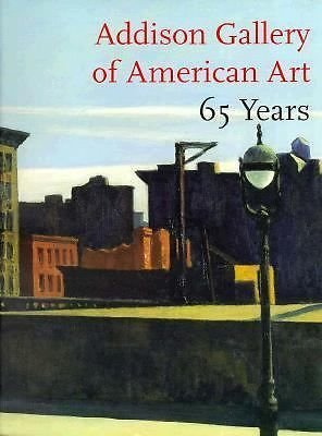 Addison Gallery of American Art 65 Years: A Selective Catalogue by Susan C. Faxon (1996-07-02) (American Jock)