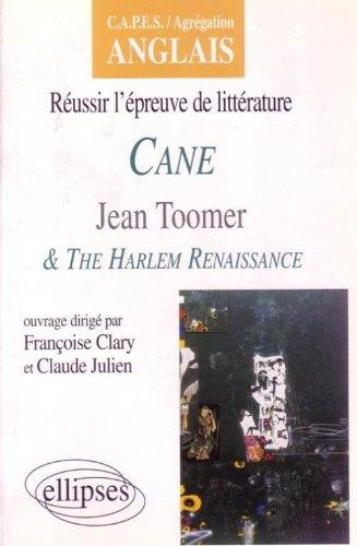 Cane de J. Toomer & The Harlem Renaissance (Capes Agreg. (Renaissance Cape)