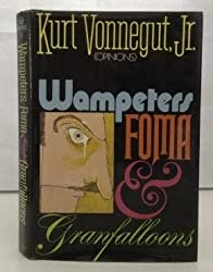 Wampeters Foma & Granfalloons 1ST Edition