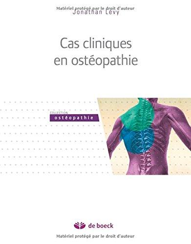 Cas cliniques en ostéopathie par Jonathan Lévy