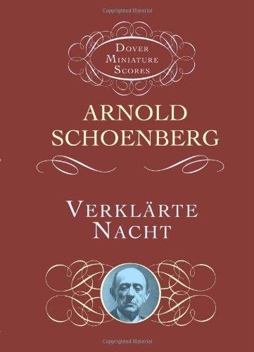 Verklarte Nacht (Dover Miniature Scores) por Arnold Schoenberg
