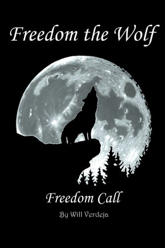 Freedom the Wolf: Freedom Call
