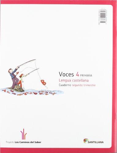 CUADERNO LENGUA VOCES 4 PRIMARIA 2 TRIM LOS CAMINOS DEL SABER - 9788468009803