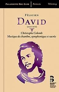 Christophe Colomb & Musique de Chambre Symphonique et Sacrée