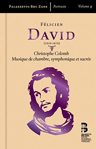 David: Christophe Colomb / Kammermusik /+ (3 CD + Buch)
