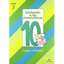 Iniciacion a las Matematicas nivel 3 (cuaderno 10) jugar y pensar