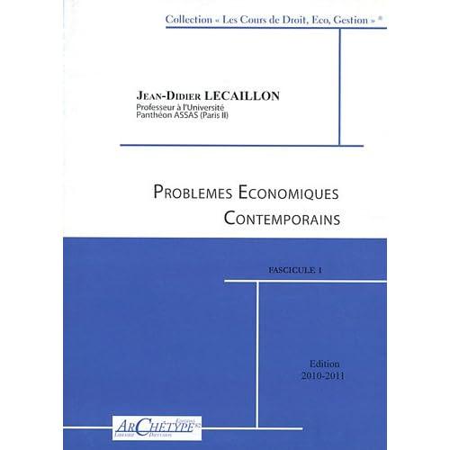 Problèmes économiques contemporains : 3 volumes