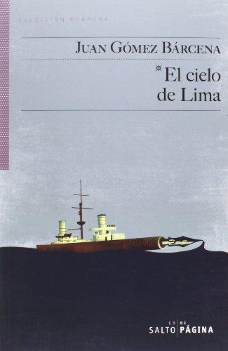 El cielo de Lima por Juan Gómez Bárcena