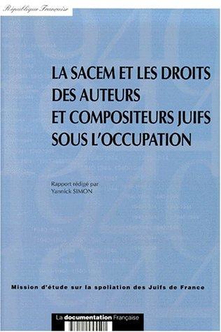 La SACEM et les droits des auteurs et compositeurs juifs sous l'occupation