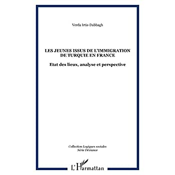 Les jeunes issus de l'immigration de Turquie en France : états des lieux, analyse et perspectives : Etats des lieux, analyse et perspectives