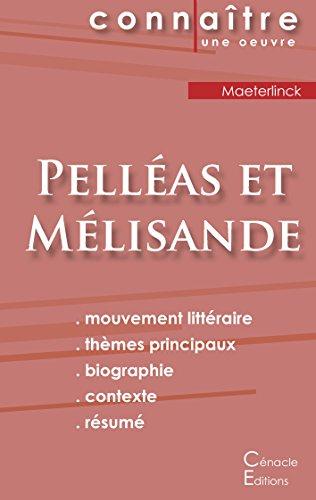 Fiche de lecture Pelléas et Mélisande (Analyse littéraire de référence et résumé complet)