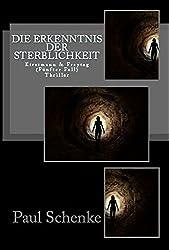 Die Erkenntnis der Sterblichkeit: Kirstmann & Freytag (Fünfter Fall)