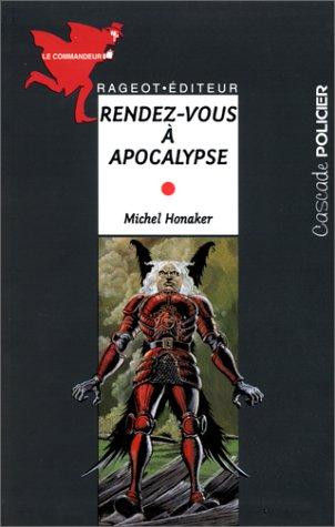 Michel Honaker Le Commandeur - Rendez-vous à