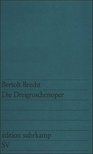 Die Dreigroschenoper (German Edition)