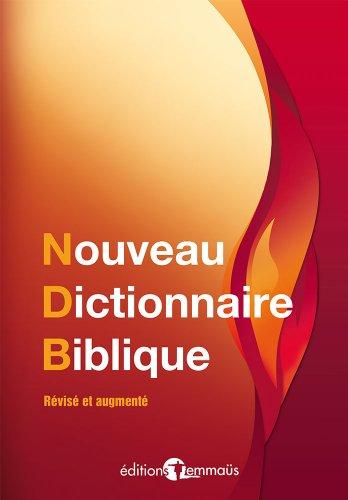 Nouveau dictionnaire biblique par Collectif