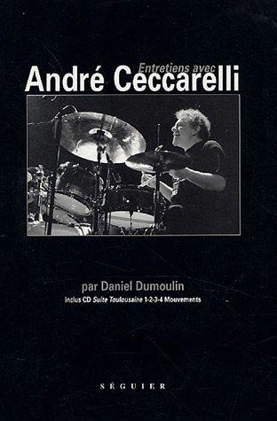 Entretiens avec André Ceccarelli (1CD audio)