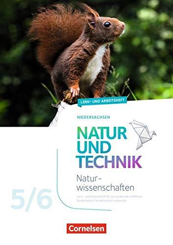 Natur und Technik - Naturwissenschaften: Neubearbeitung - Niedersachsen: 5./6. Schuljahr - Lern- und Arbeitsheft: Arbeitsheft mit Lösungen