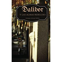 Dalibor y las almas rebeldes