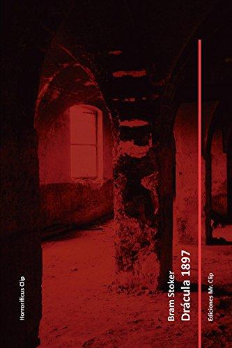 Drácula 1897 (Horrorificus Clip) (Spanish Edition)