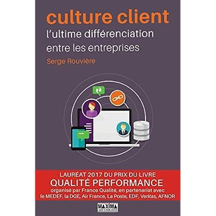 Culture client - l'ultime différenciation entre les entreprises