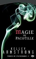 Magie de pacotille: Femmes de l'Autremonde, T3
