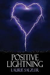 Positive Lightning (English Edition)