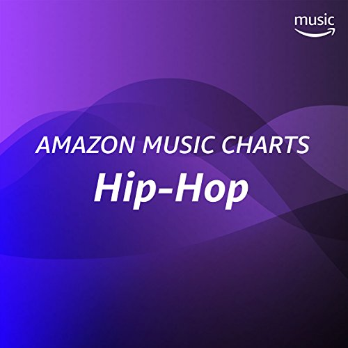 Amazon Music Charts: Hip-Hop