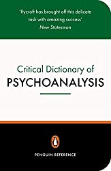 A Critical Dictionary of Psychoanalysis (Penguin Reference)