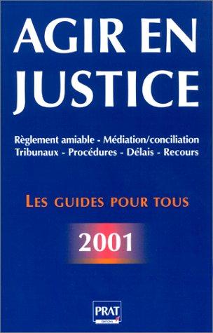 Agir en justice 2001