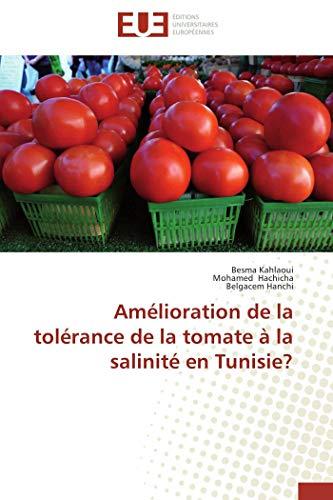 Amélioration de la tolérance de la tomate à la salinité en tunisie? par Besma Kahlaoui