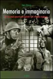 Memoria e immaginario. La seconda guerra mondiale nel cinema italiano