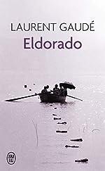 Eldorado de Laurent Gaude