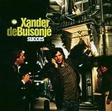 Songtexte von Xander de Buisonjé - Succes