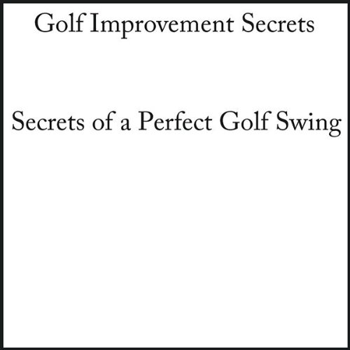 Good Grip, Bad Swing - the Mechanics of a Good Golf Swing