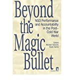 [(Beyond the Magic Bullet: Ngo Performance and Accountability in the Post-Cold War World )] [Author: Michael Edwards] [Jan-1996]