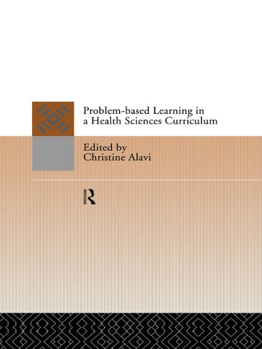 Problem-Based Learning in a Health Sciences Curriculum (English Edition) (Health Sciences Curriculum)