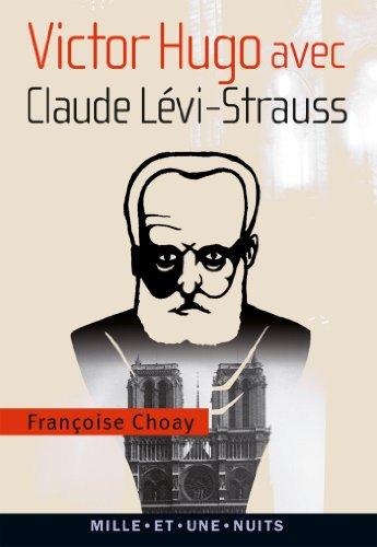Victor Hugo avec Claude Lvi-Strauss