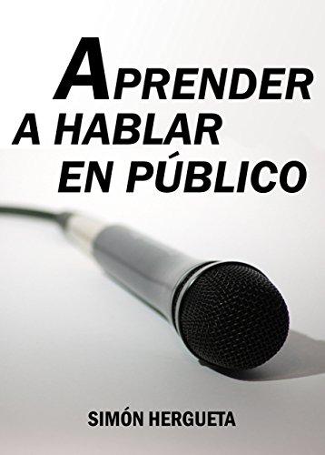 Aprender a hablar en público por Simón Hergueta