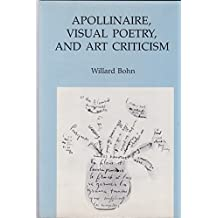 Apollinaire, Visual Poetry, and Art Criticism