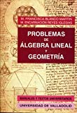 Problemas de álgebra lineal y geometría