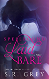 Spellbound: Laid Bare: Volume 3