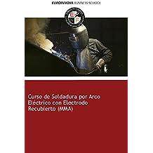 Libro de Curso de Soldadura por Arco Eléctrico con Electrodo Recubierto ...