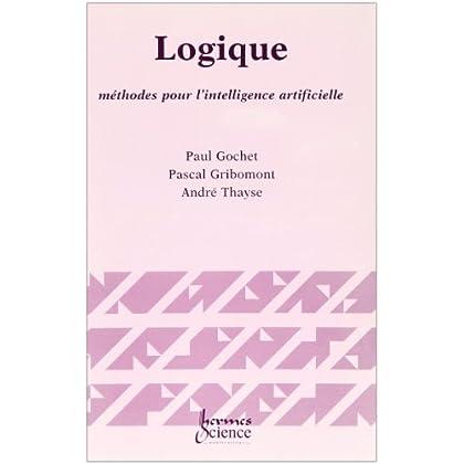 Logique : Volume 3, Méthodes pour l'intelligence artificielle