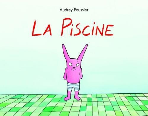 La Piscine par Poussier Audrey