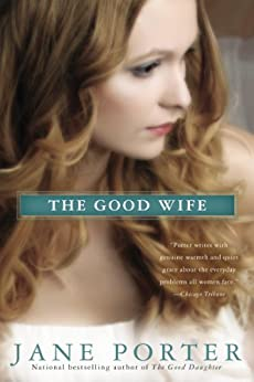 The Good Wife (A Brennan Sisters Novel Book 3) by [Porter, Jane]