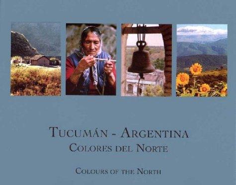 Descargar Libro Tucuman - Argentina Colores del Norte de Abierto Comunicaciones Grupo