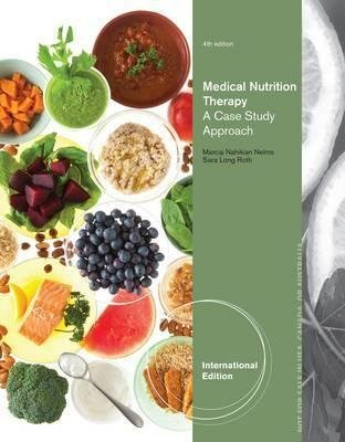 Medical Nutrition Therapy A Case Study Approach By Author